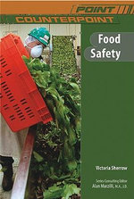 Food Safety : Point/Counterpoint Series - Victoria Sherrow