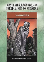 Vampires : Mysteries, Legends and Unexplained Phenomena - Rosemary Ellen Guiley