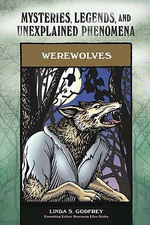 Werewolves : Mysteries, Legends, and Unexplained Phenomena - Linda S. Godfrey