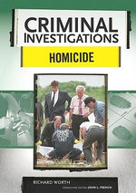 Homicide : Criminal Investigations - Richard Worth