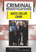 White-collar Crime : Criminal Investigations - Michael Benson
