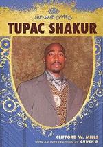 Tupac Shakur : Hip-Hop Stars (Hardcover) - Wayne A. Anderson