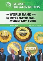 The World Bank and the International Monetary Fund - Meredith Lordan