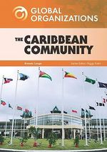 The Caribbean Community : Global Organisations - Brenda Lange