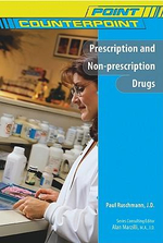 Prescription and Non-Prescription Drugs : Point Counterpoint - Paul Ruschmann