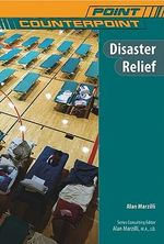 Disaster Relief : Point/Counterpoint Series - Alan Marzilli
