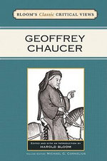 Geoffrey Chaucer : Bloom's Classic Critical Views