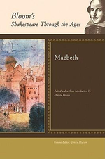 Macbeth : Bloom's Shakespeare Through The Ages