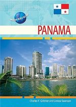 Panama : Modern World Nations - Charles F. Gritzner