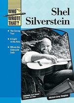 Shel Silverstein : Who Wrote That? - Michael Gray Baughan