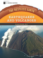 Earthquakes and Volcanoes : The Restless Earth - Ellen Prager
