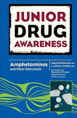 Amphetamines and Other Stimulants : Junior Drug Awareness - Lianne Warburton