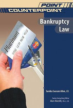 Bankruptcy Law : Point/Counterpoint Series - Sandra Coaxum Allen