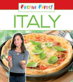 Festive Foods : Italy - Brown Reference Group