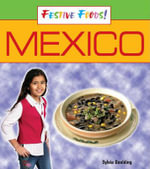 Festive Foods : Mexico - Brown Reference Group