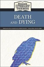 Death and Dying : Death and Dying - Prof. Harold Bloom