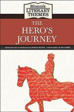 The Hero's Journey : The Hero's Journey - Harold Bloom