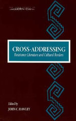 Cross-addressing : Resistance Literature and Cultural Borders - John C. Hawley