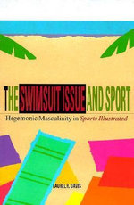 Swimsuit Issue and Sport : Hegemonic Masculinity in