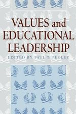 Values and Educational Leadership - Paul Thomas Begley