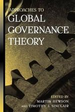 Approaches to Global Governance Theory - Martin Hewson