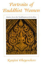 Portraits of Buddhist Women : Stories from the Saddharmaratnavaliya - Ranjini Obeyesekere