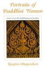 Portraits of Buddhist Women : Stories from the Saddharmaratnavaliya - Ranjini Obeyesekere