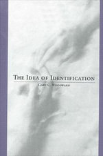 The Idea of Identification - Gary C. Woodward