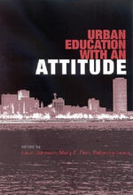 Urban Education with an Attitude - Laurie Johnson