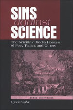 Sins Against Science :  The Scientific Media Hoaxes of Poe, Twain, and Others - Lynda Walsh
