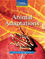 Reading Expeditions (Science : Life Science): Animal Adaptations - Peter Winkler