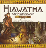 Hiawatha and Megissogwon - Henry Wadsworth Longfellow