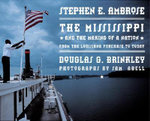 The Mississippi : and the Making of a Nation - Stephen E. Ambrose