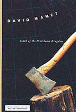 Directions : South of the Northeast Kingdom - David Mamet