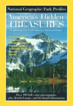 America's Hidden Treasures : Americas Hidd - National Geographic Society