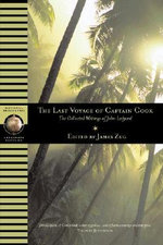 The Last Voyage of Captain Cook : The Collected Writings of John Ledyard - John Ledyard