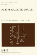 Active Galactic Nuclei : International Astronomical Union Symposia (Closed)