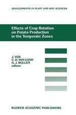 Effects of Crop Rotation on Potato Production in the Temperate Zone 1988 : Effects of Crop Rotation on Potato Production in the Temperate Zones