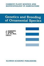 Genetics and Breeding of Ornamental Species