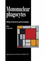 Mononuclear Phagocytes : Biology of Monocytes and Macrophages