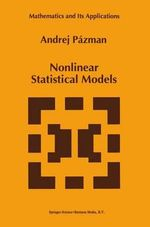 Nonlinear Statistical Models : Monographs in Ophthalmology - A. Pazman
