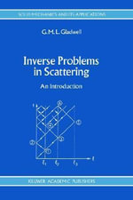 Inverse Problems in Scattering : An Introduction :  An Introduction - G.M.L. Gladwell