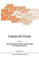 Coping with Floods : Proceedings of the NATO Advanced Study Institute, Erice, Italy, November 3-15, 1992
