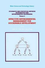 Stochastic and Statistical Methods in Hydrology and Environmental Engineering: Extreme Values: Floods and Droughts Volume 1 : Effective Environmental Management for Sustainable Development