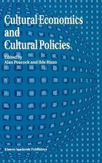 Cultural Economics and Cultural Policies : Visual and Economic Representation