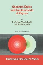 Quantum Optics and Fundamentals of Physics : Boston Studies in the Philosophy of Science (Hardcover) - Jan Perina