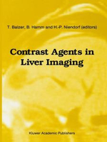 Contrast Agents in Liver Imaging : International Archives of the History of Ideas