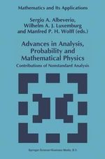 Advances in Analysis, Probability and Mathematical Physics : Contributions of Nonstandard Analysis
