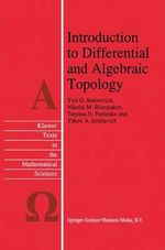 Introduction to Differential and Algebraic Topology - Yurii G. Borisovich