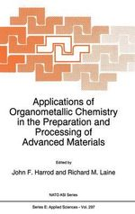 Applications of Organometallic Chemistry in the Preparation and Processing of Advanced Materials Vol. 297 : Proceedings of the NATO Advanced Research Workshop, Cap d'Agde, France, September 4-9, 1994 :  Nucleation and Early Growth Stages